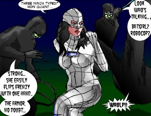 Mindmistress: Three ninja types? How quaint... Rage: Look who's talking...Batgirl? Robocop? Frenzy Whulp!! Deadly: Strong...she easily flips frenzy with one hand...the armor, no doubt...